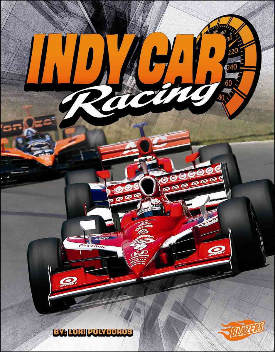 Indy Car Racing By Polydoros, Lori